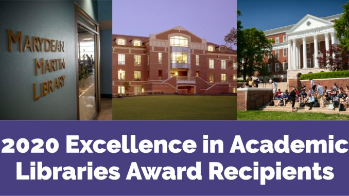 2020 ACRL Excellence in Academic Libraries Award Recipients Announced