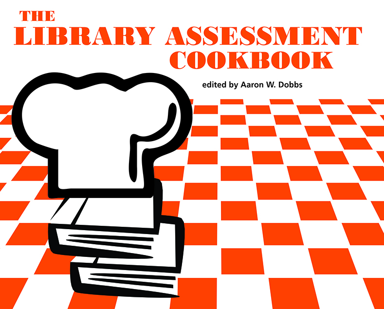 Library Assessment Cookbook