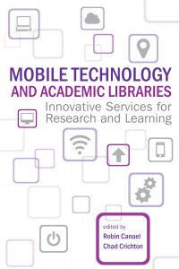 Mobile Technology and Academic Libraries cover