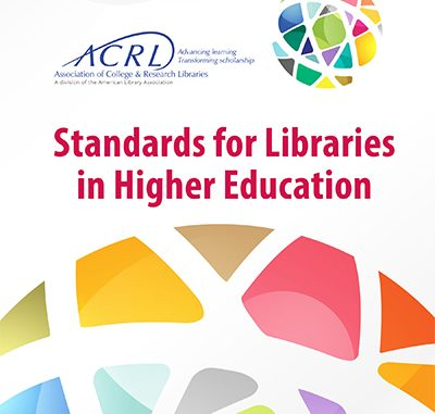 Standards for Libraries in Higher Education